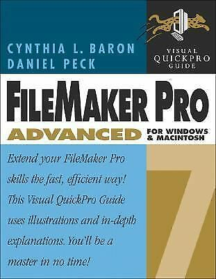 FileMaker Pro 7 Advanced for Windows and Macintosh : Visual QuickPro Guide