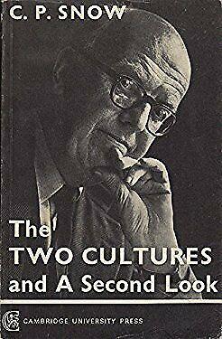 Two Cultures and a Second Look : An Expanded Version of the Two Cultures and the