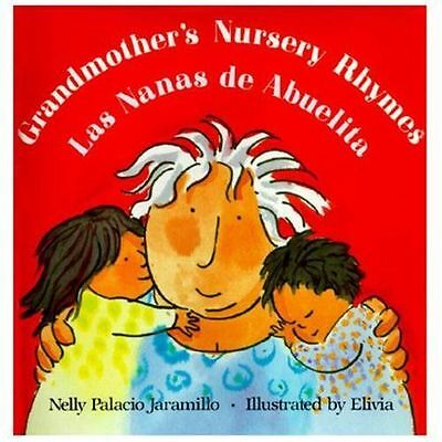 Nanas de Abuelita : Lullabies, Tongue Twisters, and Riddles from South-ExLibrary