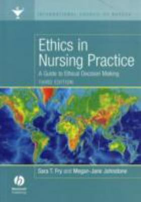 Ethics in Nursing Practice : A Guide to Ethical Decision Making-ExLibrary