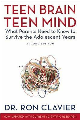 Teen Brain, Teen Mind : What Parents Need to Know to Survive the Adole-ExLibrary