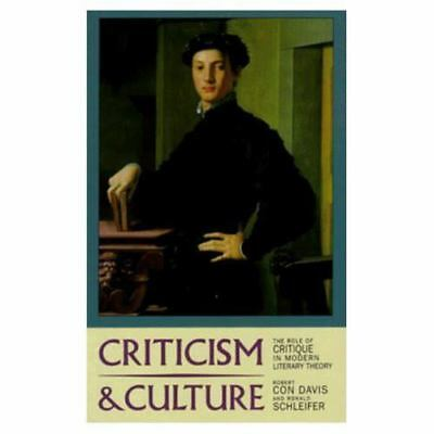 Criticism and Culture : The Role of Critique in Modern Literary Theory-ExLibrary