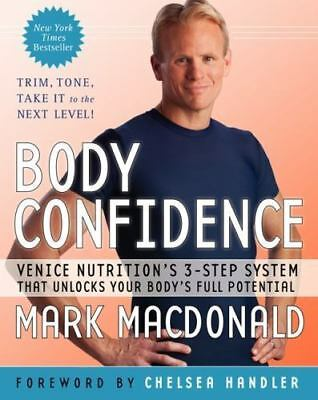 Body Confidence : Venice Nutrition's 3-Step System That Unlocks Your B-ExLibrary