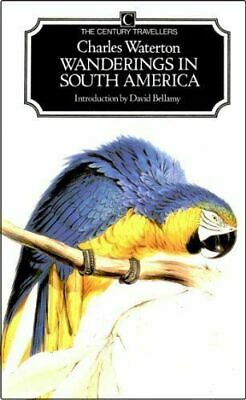 Wanderings in South America by Waterton, Charles