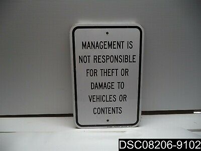 "Qty= 4: Peachtree SN-1218MR Management is not Responsible METAL 12""x18"" SIGN"
