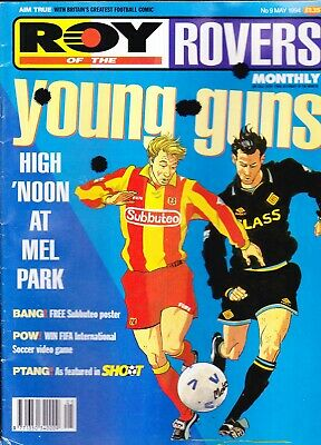 ROY OF THE ROVERS MONTHLY No.09 May 1994 YOUNG GUNS High Noon At Mel Park