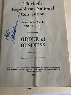 1972 Republican Convention Order Of Business Booklet Signed By Bob Haldeman