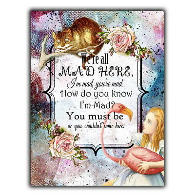 METAL SIGN PLAQUE Alice in Wonderland Lewis Carroll Quote We're All Mad Here...