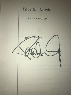 Paul Stanley Face The Music A Life Exposed Signed Autograph 1St Ed. Book Kiss #5