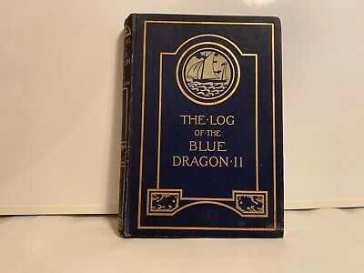 THE LOG OF THE BLUE DRAGON II - in orkney and shetland by C.C.LYNAM