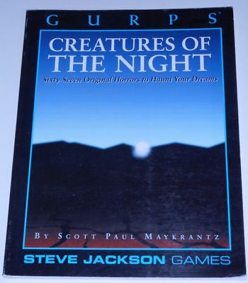 GURPS Creatures of the night - sixty-seven original horrors to haunt your  dream