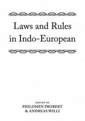 Laws and Rules in Indo-European, Hardcover by Probert, Philomen (EDT); Willi,...