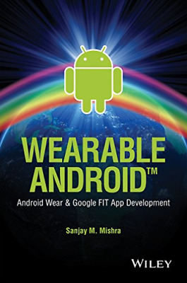 Mishra-Wearable Android (UK IMPORT) BOOK NEW