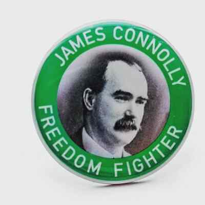 James Connolly Freedom Fighter Pin Badge - Irish Republican 1916 Easter Rising