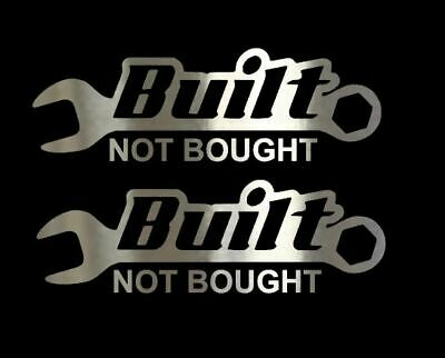 Built Not Bought 4x1 Vinyl Decals Stickers Graphics Chrome Red Custom Build