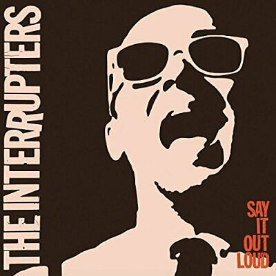 The Interrupters-?Say It Out Loud (UK IMPORT) CD NEW