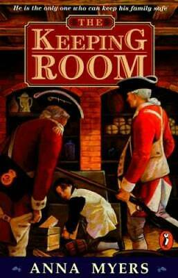 The Keeping Room (Novel) by Myers, Anna