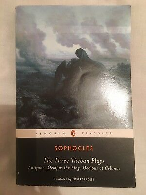 The Three Theban Plays by Sophocles: Antigone, Oedipus The King & Oedipus At..