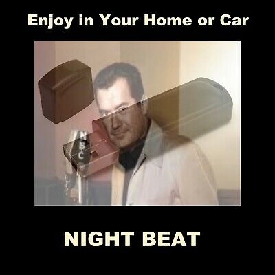 Night Beat. Enjoy 78 Old-Time Radio Shows In Your Car Or Home!
