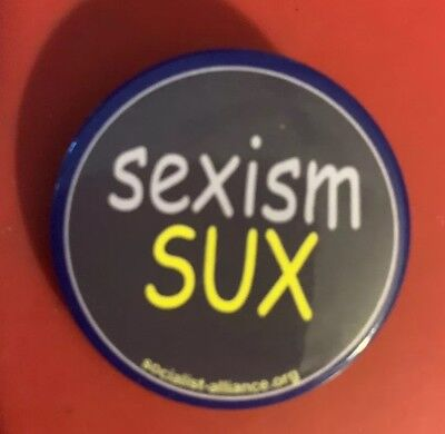 ' Sexism Sucks' Badge
