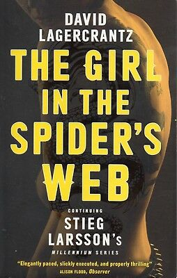THE GIRL IN THE SPIDER'S WEB-DAVID LAGERCRANTZ Continuing Steig Larsson's series