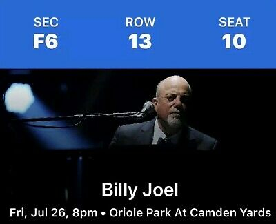 2 Tickets Billy Joel 7/26 Oriole Park At Camden Yards Field Seats Sect 6 Row 13