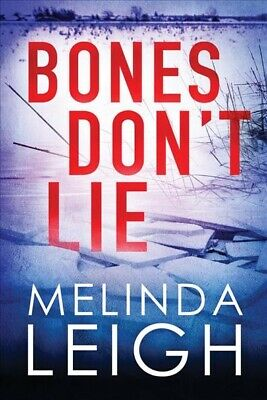 Bones Don't Lie, Paperback by Leigh, Melinda, Brand New, Free shipping in the US