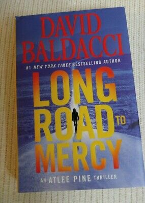 Long Road to Mercy (Atlee Pine) David Baldacci (2018, Hardcover) - First Edition