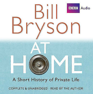 Bill Bryson - At Home -A Short History Of Private Life - 14 Cd Audio Book - New