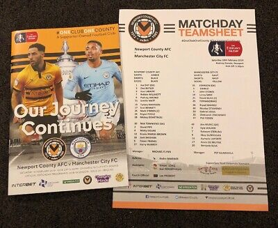 Newport County v Manchester City 16.2.19 FA Cup 5th Round Programme & Teamsheet
