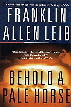 Behold a Pale Horse by Leib, Franklin A.-ExLibrary