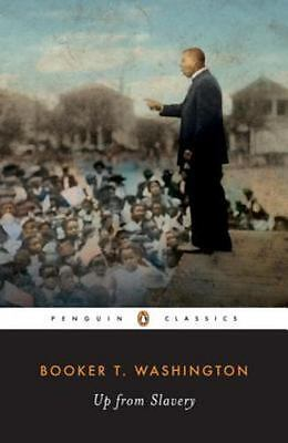 Up from Slavery : An Autobiography by Washington, Booker T.