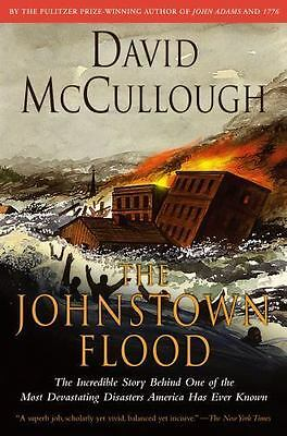 Johnstown Flood : The Incredible Story Behind One