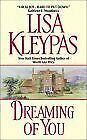 Dreaming of You by Kleypas, Lisa