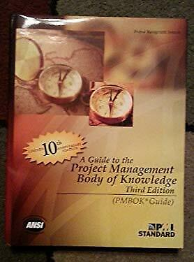 Guide to the Project Management Body of Knowledge, PMBOK� Guide