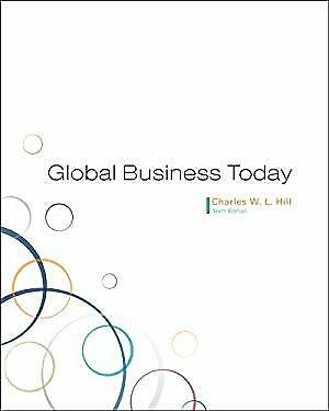 Global Business Today by Hill, Charles W. L.
