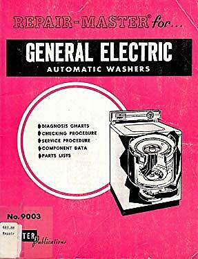 Repair Master for General Electric Automatic Washers Vol. 27 : All Models