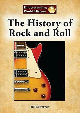 History of Rock and Roll by Marcovitz, Hal-ExLibrary