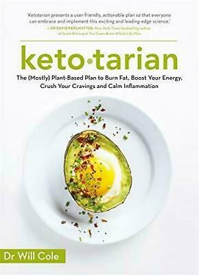 Ketotarian Will Cole Mostly Plant based Plan to Burn Fat Boost Energy BRAND NEW