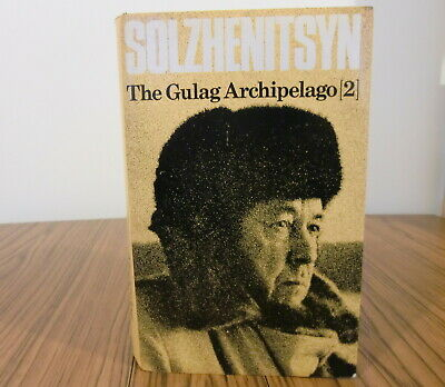Solzhenitsyn - The Gulag Archipelago (2) (1st UK edition)