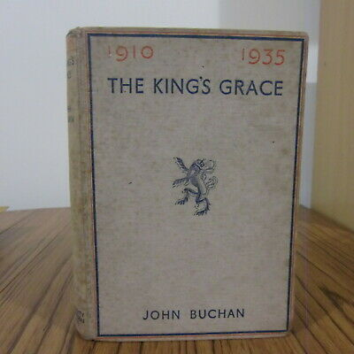 John Buchan - The King's Grace (1935 1st school edition)