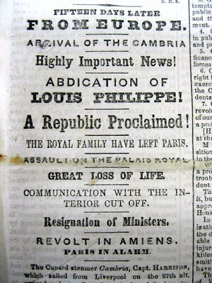 3 1848 newspapers FRENCH REVOLUTION of 1848 KING LOUIS PHILLIPE ABDICATES France