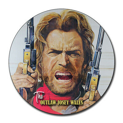Clint Eastwood Outlaw Josey Wells Reproduction Aluminum 11.75 Inch Circle Sign