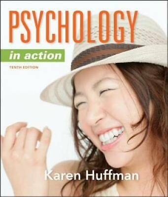 Psychology in Action, 10th Edition by Huffman, Karen
