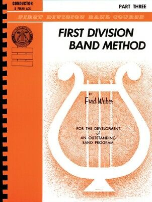 First Division Band Method Part 3 - Conductor Piano Acc. New Old Stock