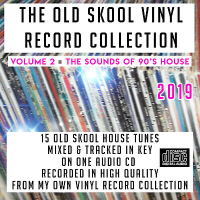 The Old Skool Vinyl Record Collection VOLUME:2 1990's House MIXED CD DJ 2019 NEW
