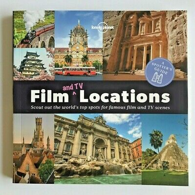 Lonely Planet - A Spotter's Guide to Film (and TV) Locations