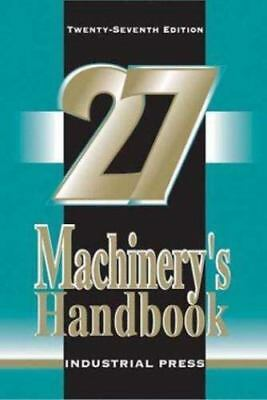LIKE NEW Machinery's Handbook 27th Toolbox Edition by Margaret Jones, Horton ...