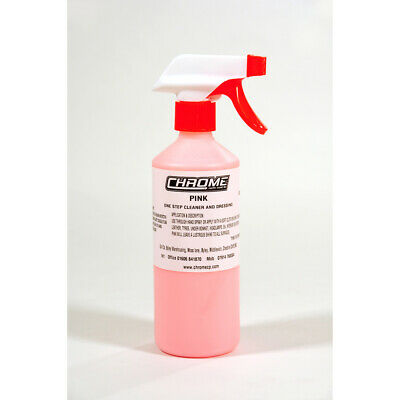 """PINK"" Cleaner & Dressing from ""CHROME ""  3 x 500ml Bottles FOR £15.00"
