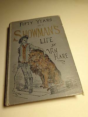 1893 livre rare FIFTY YEARS OF A SHOWMAN´s LIFE van hare cirque circus book buch